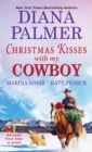 Christmas Kisses with My Cowboy : Three Charming Christmas Cowboy Romance Stories - eBook