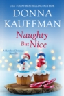 Naughty But Nice : A Hamilton Christmas Novella - eBook