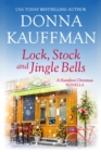 Lock, Stock & Jingle Bells : A Hamilton Christmas Novella - eBook