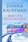Baby, It's Cold Outside - eBook