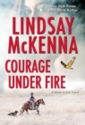 Courage Under Fire : A Riveting Novel of Romantic Suspense - Book