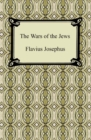 The Wars of the Jews - eBook