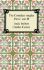 The Compleat Angler (Parts I and II) - eBook