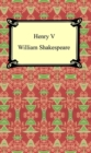 Henry V (Henry the Fifth) - eBook