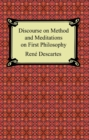 Discourse on Method and Meditations on First Philosophy - eBook