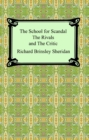 The School for Scandal, The Rivals, and The Critic - eBook