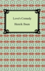 Love's Comedy - eBook