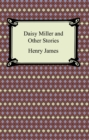 Daisy Miller and Other Stories - eBook