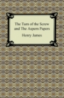 The Turn of the Screw and The Aspern Papers - eBook