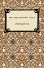 On Liberty and Other Essays - eBook