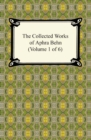The Collected Works of Aphra Behn (Volume 1 of 6) - eBook