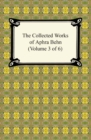 The Collected Works of Aphra Behn (Volume 3 of 6) - eBook