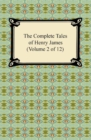 The Complete Tales of Henry James (Volume 2 of 12) - eBook