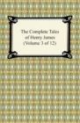 The Complete Tales of Henry James (Volume 3 of 12) - eBook