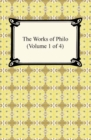 The Works of Philo (Volume 1 of 4) - eBook