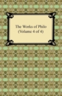 The Works of Philo (Volume 4 of 4) - eBook