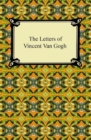 The Letters of Vincent Van Gogh - eBook