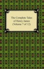The Complete Tales of Henry James (Volume 7 of 12) - eBook