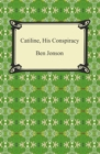 Catiline, His Conspiracy - eBook