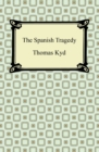 The Spanish Tragedy - eBook