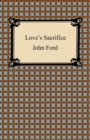 Love's Sacrifice - eBook