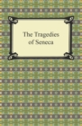 The Tragedies of Seneca - eBook