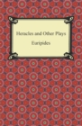 Heracles and Other Plays - eBook