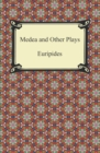 Medea and Other Plays - eBook