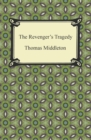 The Revenger's Tragedy - eBook