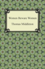 Women Beware Women - eBook