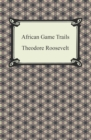 African Game Trails - eBook
