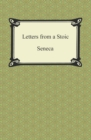 Letters from a Stoic (The Epistles of Seneca) - eBook