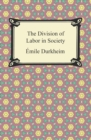 The Division of Labor in Society - eBook