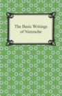 The Basic Writings of Nietzsche - eBook
