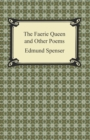 The Faerie Queen and Other Poems - eBook