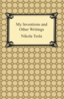 My Inventions and Other Writings - eBook