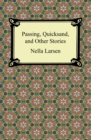 Passing, Quicksand, and Other Stories - eBook