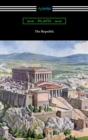 The Republic (Translated by Benjamin Jowett with an Introduction by Alexander Kerr) - eBook