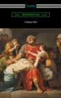 Oedipus Rex (Oedipus the King) [Translated by E. H. Plumptre with an Introduction by John Williams White] - eBook