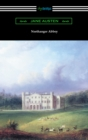 Northanger Abbey (Illustrated by Hugh Thomson) - eBook