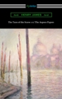 The Turn of the Screw and The Aspern Papers (with a Preface by Henry James) - eBook