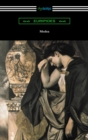Medea (Translated with an Introduction and Annotations by Gilbert Murray) - eBook