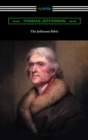 The Jefferson Bible (with an Introduction by Cyrus Adler) - eBook