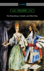 The Misanthrope, Tartuffe, and Other Plays (with an Introduction by Henry Carrington Lancaster) - eBook