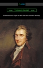 Common Sense, Rights of Man, and Other Essential Writings of Thomas Paine - eBook