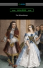 The Misanthrope (Translated by Henri Van Laun with an Introduction by Eleanor F. Jourdain) - eBook
