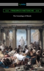The Genealogy of Morals (Translated by Horace B. Samuel with an Introduction by Willard Huntington Wright) - eBook