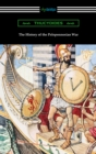 The History of the Peloponnesian War (Translated by Richard Crawley) - eBook