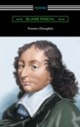 Pensees (Thoughts) [Translated by W. F. Trotter with an Introduction by Thomas S. Kepler] - eBook