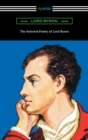 The Selected Poetry of Lord Byron - eBook